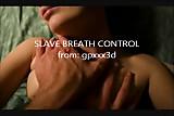 SLAVE BREATH CONTROL