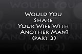 Wife Share 3