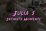 Julias Intimate Moments