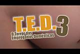 T.E.D - O Terror Das Empregadas Domesticas Cena #1#