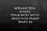 Wife Share 2