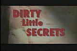 DIRTY little SECRET! F70