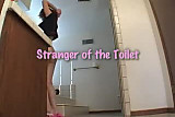 stranger of the toilet