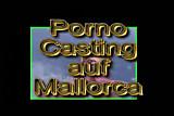 Casting auf Malle