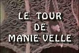 Le Tour de Manie Velle (1-3)